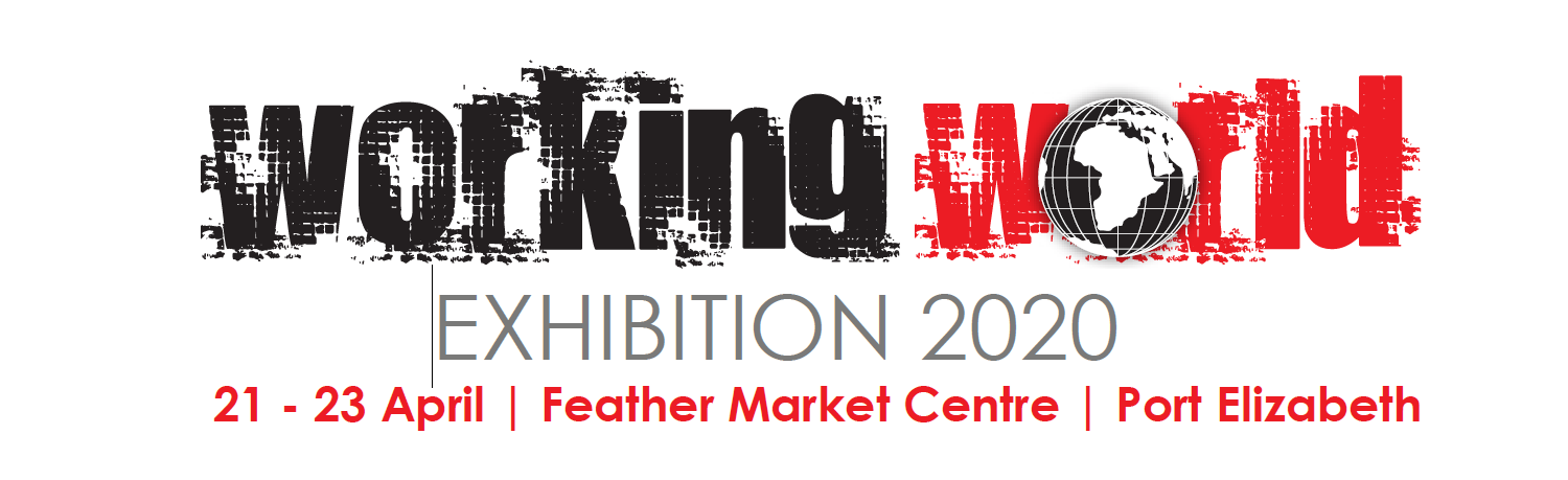 Working World Exhibition 2020 @ Feather Market Conference Centre | Port Elizabeth | Eastern Cape | South Africa